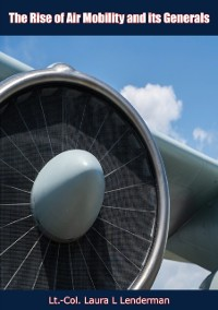Cover Rise of Air Mobility and its Generals