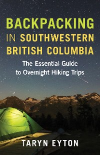 Cover Backpacking in Southwestern British Columbia