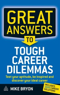Cover Great Answers to Tough Career Dilemmas