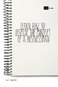 Cover Learn How to Develop the Mindset of a Businessman