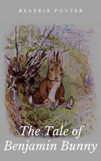 Cover The Tale of Benjamin Bunny