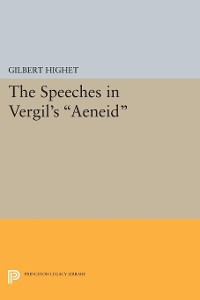 Cover The Speeches in Vergil's Aeneid