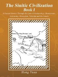 Cover The Sinitic Civilization Book I