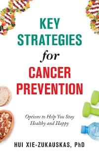Cover Key Strategies for Cancer Prevention