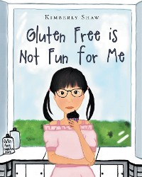 Cover Gluten Free is Not Fun for Me