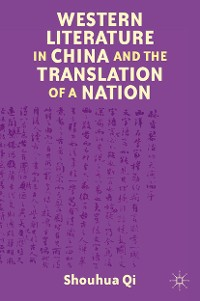 Cover Western Literature in China and the Translation of a Nation