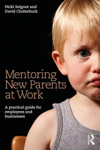 Cover Mentoring New Parents at Work