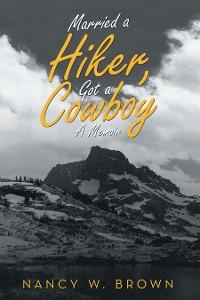 Cover Married a Hiker, Got a Cowboy