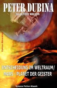 Cover Entscheidung im Weltraum/ Mars - Planet der Geister