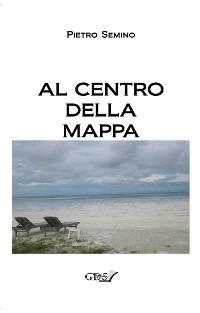 Cover Al centro della mappa