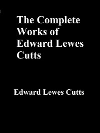 Cover The Complete Works of Edward Lewes Cutts