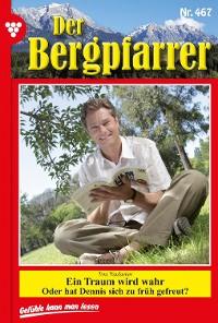 Cover Der Bergpfarrer 467 – Heimatroman