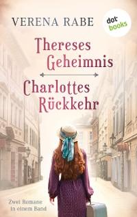 Cover Thereses Geheimnis & Charlottes Rückkehr: Zwei Romane in einem eBook