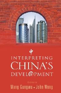 Cover Interpreting China's Development