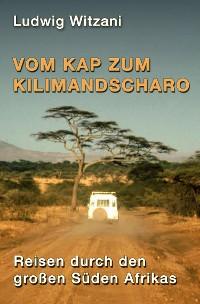 Cover Vom Kap zum Kilimandscharo