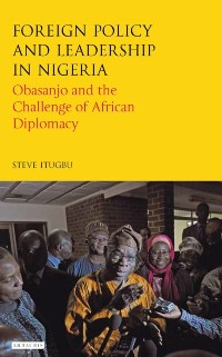 Cover Foreign Policy and Leadership in Nigeria