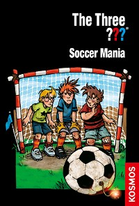 Cover The Three ???, Soccer Mania (drei Fragezeichen)