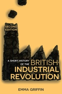 Cover Short History of the British Industrial Revolution