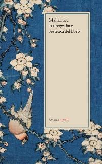 Cover Mallarmé, la tipografia e l'estetica del libro