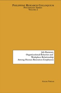 Cover Job Burnout, Organizational Citizenship Behavior and Workplace Relationship among Human Resources Employees