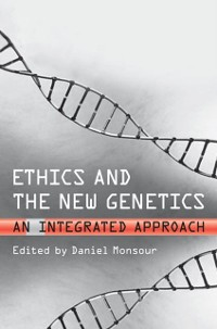 Cover Ethics and the New Genetics