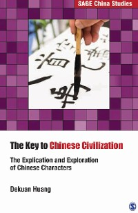 Cover The Key to Chinese Civilization