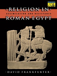 Cover Religion in Roman Egypt