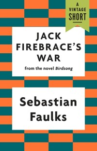 Cover Jack Firebrace's War