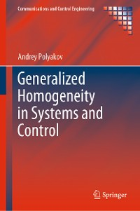 Cover Generalized Homogeneity in Systems and Control