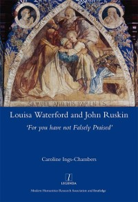 Cover Louisa Waterford and John Ruskin