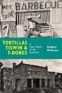 Cover Tortillas, Tiswin, and T-Bones