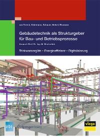 Cover Gebäudetechnik als Strukturgeber für Bau- und Betriebsprozesse