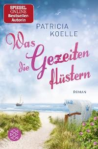 Cover Nordsee-Trilogie Band 3/Was die Gezeiten flüstern