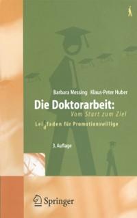 Cover Die Doktorarbeit: Vom Start zum Ziel