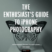 Cover The Enthusiast's Guide to iPhone Photography