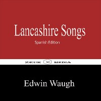 Cover Lancshire Songs