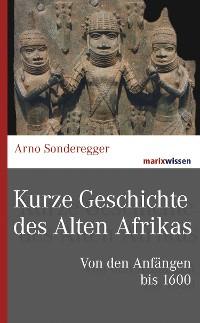Cover Kurze Geschichte des Alten Afrikas