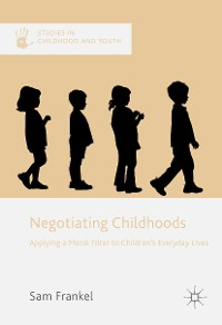 Cover Negotiating Childhoods