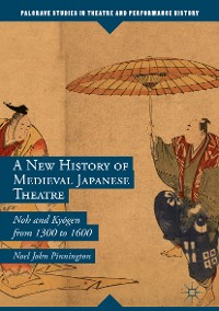 Cover A New History of Medieval Japanese Theatre