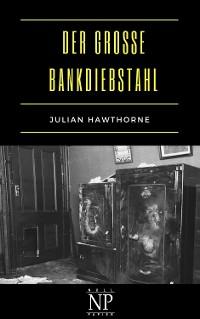 Cover Der große Bankdiebstahl