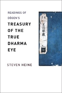 "Cover Readings of Dōgen's ""Treasury of the True Dharma Eye"""