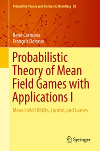 Cover Probabilistic Theory of Mean Field Games with Applications I