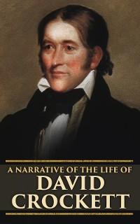 Cover A Narrative of the Life of David Crockett
