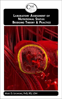 Cover Laboratory Assessment of Nutritional Status: Bridging Theory & Practice