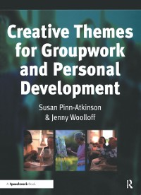 Cover Creative Themes for Groupwork and Personal Development