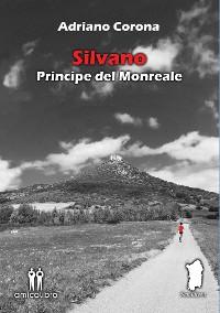 Cover Silvano - Principe del Monreale