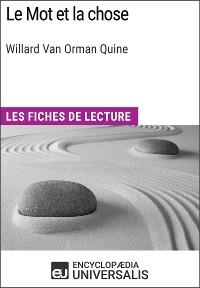 Cover Le Mot et la chose de Willard Van Orman Quine