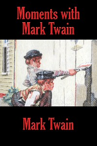 Cover Moments with Mark Twain