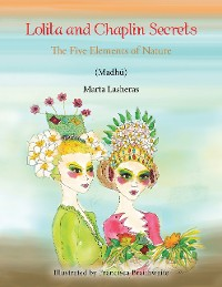 Cover Lolita and Chaplin Secrets: The Five Elements of Nature