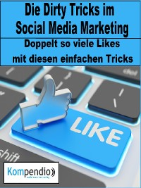 Cover Die Dirty Tricks im Social Media Marketing